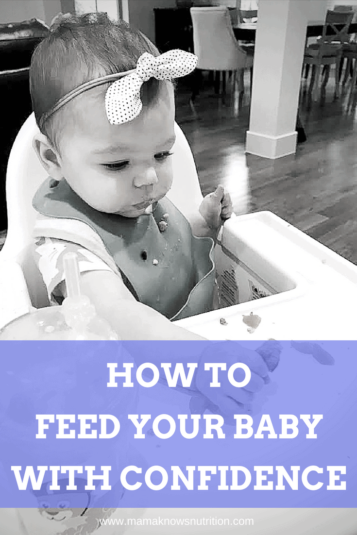 Feed your baby with confidence   mamaknowsnutrition.com
