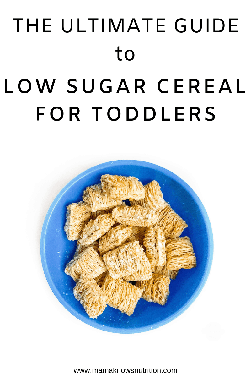 Ultimate Guide to Low Sugar Cereal for Toddlers   mamaknowsnutrition.com